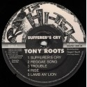 Tony Roots & Roots Hitek - Sufferer's Cry LP