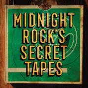 Midnight Rock's Secret Tapes LP