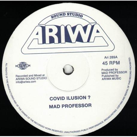 Mad Professor - Covid Illusion ?