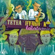 Tetra Hydro K - Labotomie 2LP